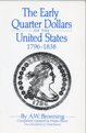 The Early Quarter Dollars of the US 1796 - 1838