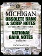 Michigan Obsolete Bank & Scrip Notes of the 19th Century