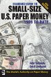 Standard Guide to Small-Size US Paper Money