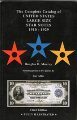The Complete Catalog of US Large Size Star Notes 1910-1929